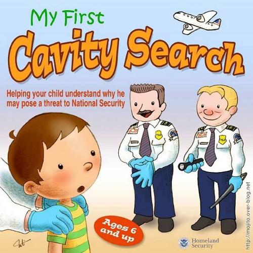 [TSA primer My First Cavity Search]